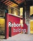 Reborn buildings