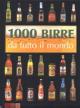 1000 BIRRE da tutto il mondo