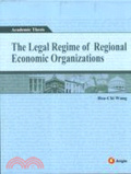 The Legal regime of regional economic organizations