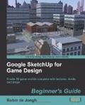 Google SketchUp for game design : : beginner