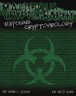 Malicious cryptography:exposing cryptovirology
