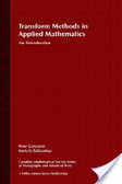 Transform methods in applied mathematics:an introduction