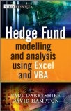 Hedge fund modelling and analysis using Excel and VBA /