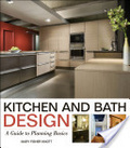 Kitchen and bath design : : a guide to planning basics