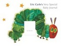Eric Carle's Very Special Baby Journal