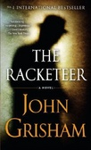The racketeer : : a novel