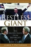 """Restless Giant: From Watergate to Bush V Gore"""