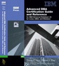 Advanced DBA certification guide and reference for DB2 Universal Database v8 for Linux- UNIX- and Windows