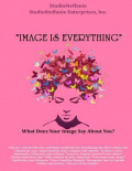 """Image Is Everything!"""