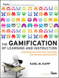 The gamification of learning and instruction : : game-based methods and strategies for training and education