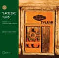 """La Celere"" Tullio"