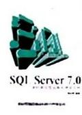 SQL Server 7.0資料庫管理與應用學習手冊