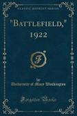 """Battlefield,"" 1922 (Classic Reprint)"