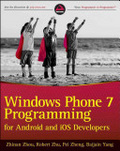 Windows Phone 7 programming for Android and iOS developers /