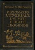 Dizionario universale dei miti e delle leggende