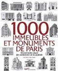 1000 immeubles et monuments de Paris