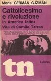 !!!SCHEDA DOPPIA!! Cattolicesimo e rivoluzione in America latina