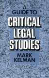 A Guide to Critical Legal Studies