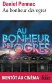Au bonheur des ogres - La saga Malaussène