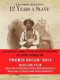 12 Years a Slave. 12 anni schiavo