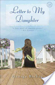 Letter to my daughter : : a novel