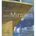 Enric Miralles:works and projects- 1975-1995