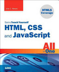 Sams teach yourself HTML, CSS, and JavaScript all in one /