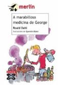 A marabillosa medicina de George