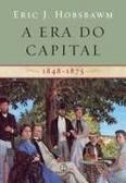 A ERA DO CAPITAL - 1848-1875