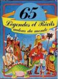 65 légendes et récits autour du monde
