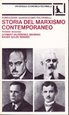 """Storia del marxismo contemporaneo - volume secondo"""