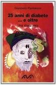 25 anni di diabete e… oltre