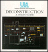 Deconstruction:a student guide