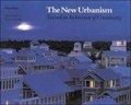 The new urbanism:toward an architecture of community