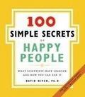 100 Simple Secrets of Happy People