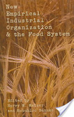 New empirical industrial organization & the food system