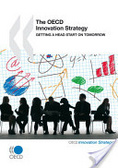 The OECD innovation strategy : : getting a head start on tomorrow.