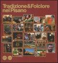 Tradizione & folclore nel pisano