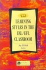 Learning styles in the ESL/EFL classroom