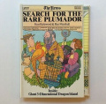 Search for the Rare Plumador