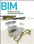 BIM in small-scale sustainable design /