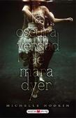 La oscura verdad de Mara Dyer