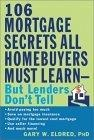 The 106 mortgage secrets all homebuyers must learn--but lenders don