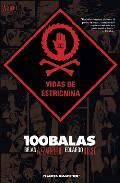 100 Balas: Vidas de estricnina