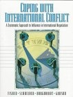 Coping with international conflict:a systematic approach to influence in international negotiation