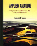 Applied calculus:interpretations in business- life- and social sciences