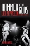 """Hammer of the Gods: Definitive Biography of ""Led Zeppelin"""""