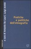 """""""Pratiche e politiche dell'etnografia"""""""