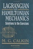 Lagrangian and Hamiltonian mechanics:solutions to the exercises