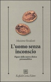 More about L'uomo senza inconscio